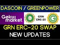 DASCOIN / GREENPOWER GRN ERC-20 SWAPNEW UPDATES 03-11-2020