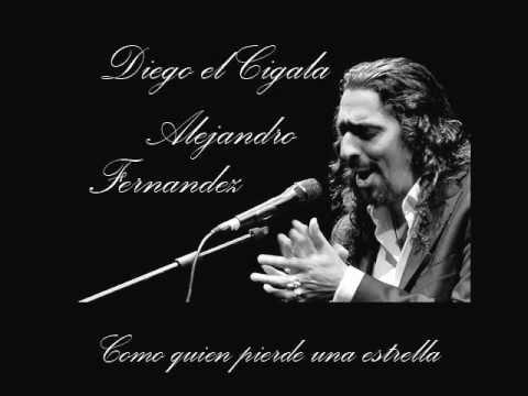 Diego el Cigala & Alejandro Fernandez - Como quien pierde una estrella