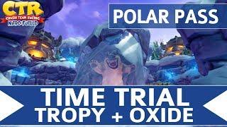 Crash Team Racing Nitro Fueled - Polar Pass - Oxide & Tropy Time Trial