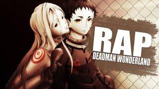 RAP DE DEADMAN WONDERLAND - El Circo de la Muerte | Rapnime