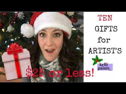 MY TOP TEN GIFTS FOR ARTISTS under $25
