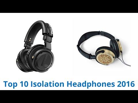 10 Best Isolation Headphones 2016