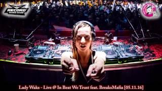 Lady Waks - Live @ In Beat We Trust feat. BreaksMafia [05.11.16]