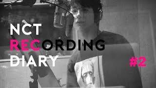 NCT RECORDING DIARY #2