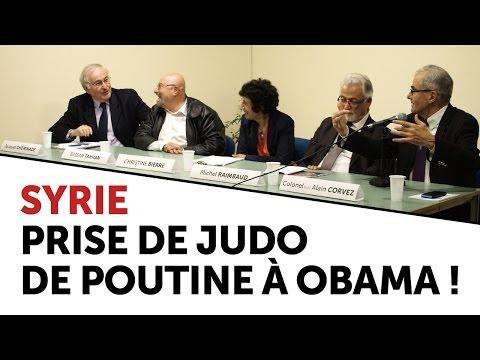 Conférence-débat — Syrie : prise de judo de Poutine sur Obama !