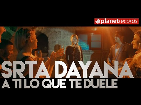 SENORITA DAYANA - A Ti Lo Que Te Duele (Video Oficial by L. SANTANA/P. VASQUEZ) Reggaeton Cubaton