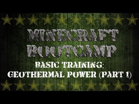Minecraft Bootcamp | Basic Training | Geothermal Power Part 1 | Building Your Machines