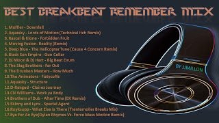 BEST  BREAKBEAT REMEMBER MIX 2 (TRACKLIST AND FREE DOWNLOAD)