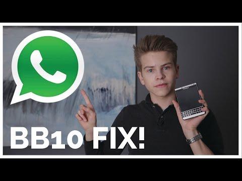 BB10 WHATSAPP PROBLEM FIX!