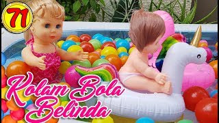 #71 Kolam Bola Belinda - Boneka Walking Doll Cantik Lucu -7L | Belinda Palace