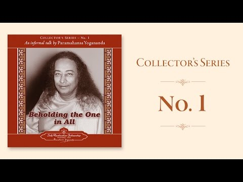 Paramahansa Yogananda: Beholding the One in All - Collector's Series No. 1