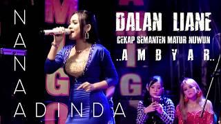 Download Lagu Cukup Semanten Matur suwun Nana Adinda | Dalan Liane mp3