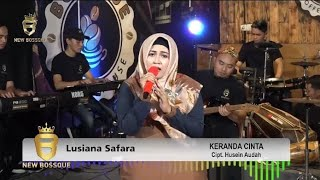 Keranda Cinta_Lusiana Safara @LUSIANA SAFARA ft. @NEW BOSSQUE