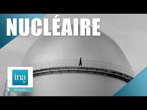 1964: Le nucléaire ou l'avenir énergétique de la France   Archive INA