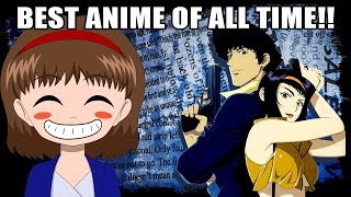 THE BEST ANIME OF ALL TIME! - Cowboy Bebop Review