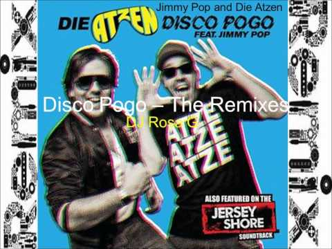 DJ Rosa G - Disco Pogo By Die Atzen And Jimmy Pop (Remix)