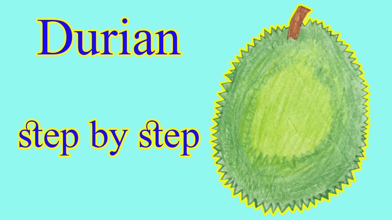 How to draw a cute durian step by step    easy drawing ,durian.របៀបគូររូបផ្លែធូរេនងាយៗ #1