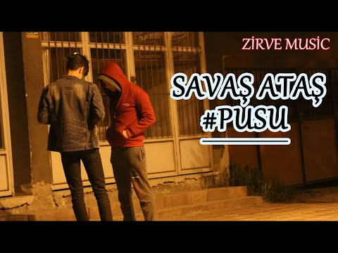 Savaş Ataş - #Pusu - Zirve Music Offical HD Video #YENİ