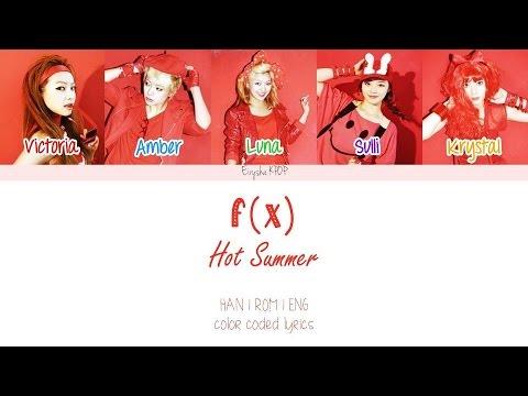 f(x) (에프엑스) - Hot Summer (Han   Rom   Eng Color Coded Lyrics)