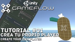unity 3d || tutorial Gameflow #01 || crea el control de tu player
