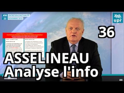 Primaires de droite - Destitution de F. Hollande - Bienfaits du Brexit - L'analyse de F. Asselineau