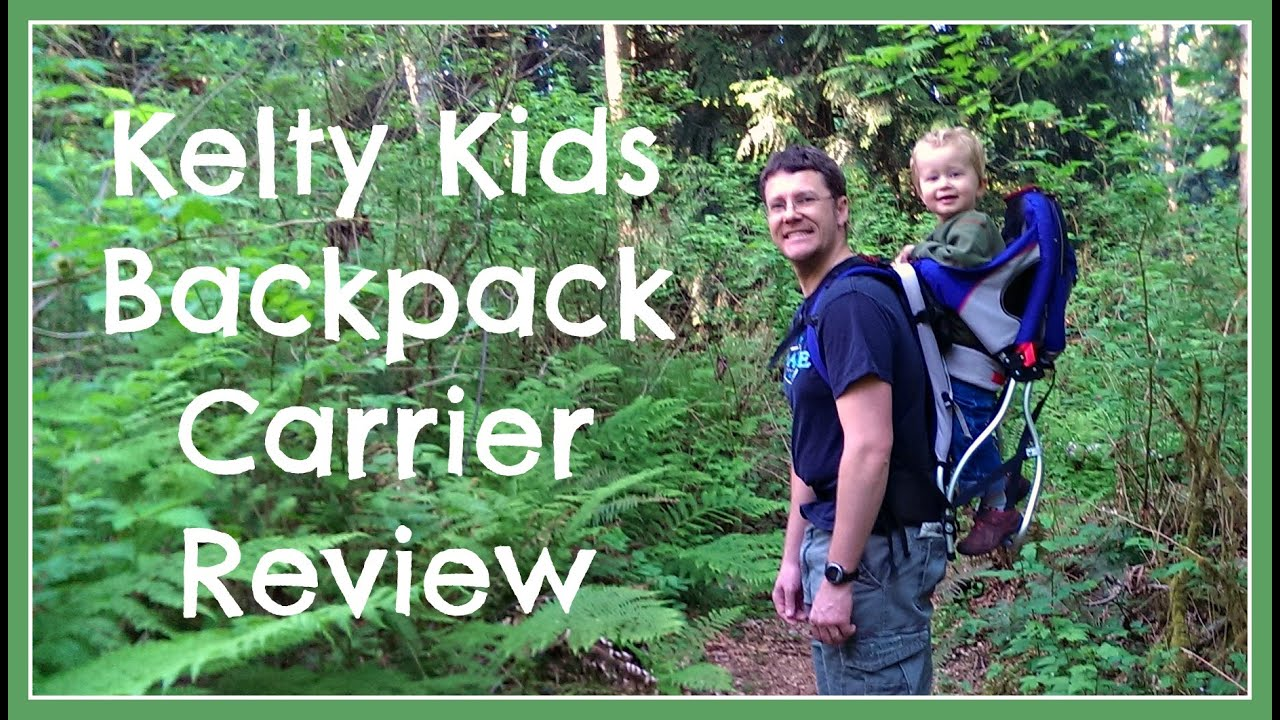 Kelty Kids Backpack Carrier Review Tutorial Youtube