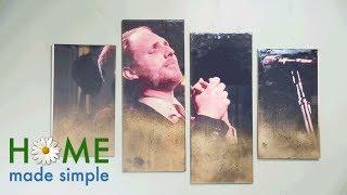 Aged Photo Wall Art   Home Made Simple   Oprah Winfrey Network