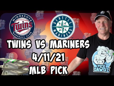 Minnesota Twins vs Seattle Mariners 4/11/21 MLB Pick and Prediction MLB Tips Betting Pick