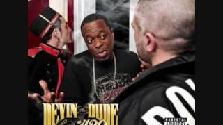 Watch Devin The Dude That Aint Cool video