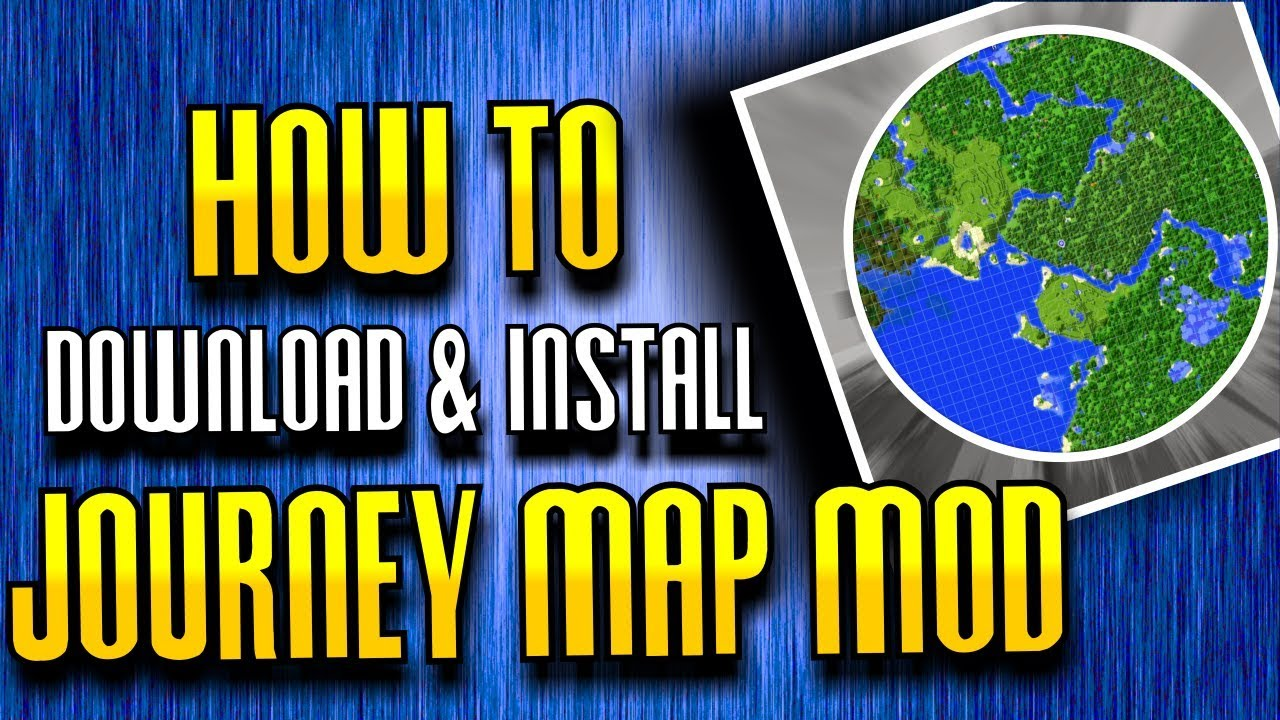 How To Download Install JOURNEY MAP MOD For Minecraft - Journey map para minecraft 1 10 2