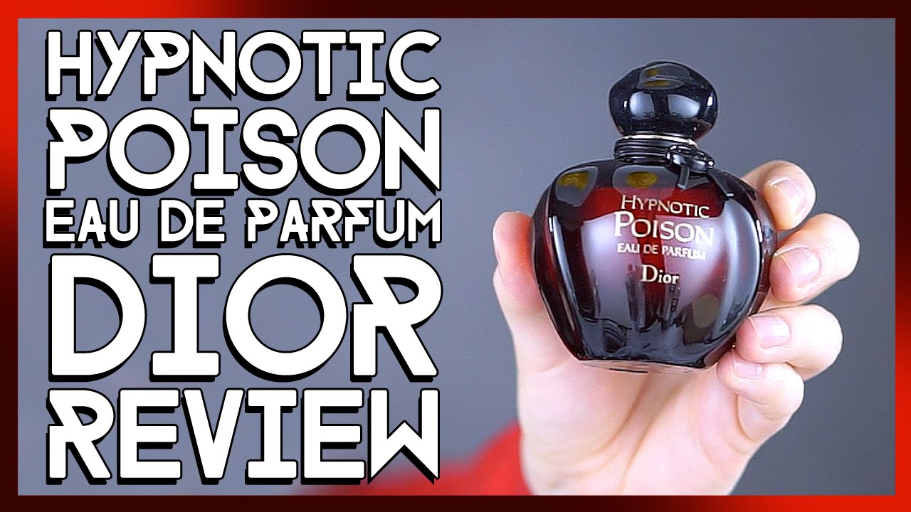 Christian Dior Hypnotic Poison Eau De Parfum Review Youtube