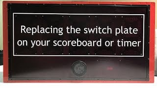 Scoreboard Switch Plate Replacement Video