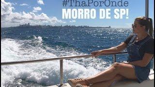 #ThaPorOnde: MORRO DE SP - EP.1