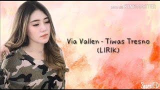 Gambar cover Via Vallen ~ Tiwas Tresno (LIRIK)