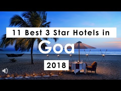 11 Best 3 Star Hotels in Goa (2018)