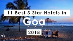 11 Best 3 Star Hotels in Goa (2018)