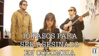 10 pasos para ser asesinado en Colombia - La Pulla thumbnail