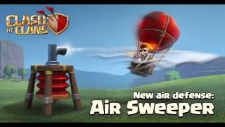 "Clash of Clans - NEW AIR DEFENSE! ""The Air Sweeper"" Update Sneak Peek!"