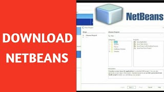 How to Install NetBeans on Windows 10/Mac/Linux