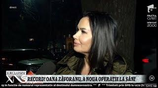 Record! Oana Zăvoranu, a noua operaţie la sâni!