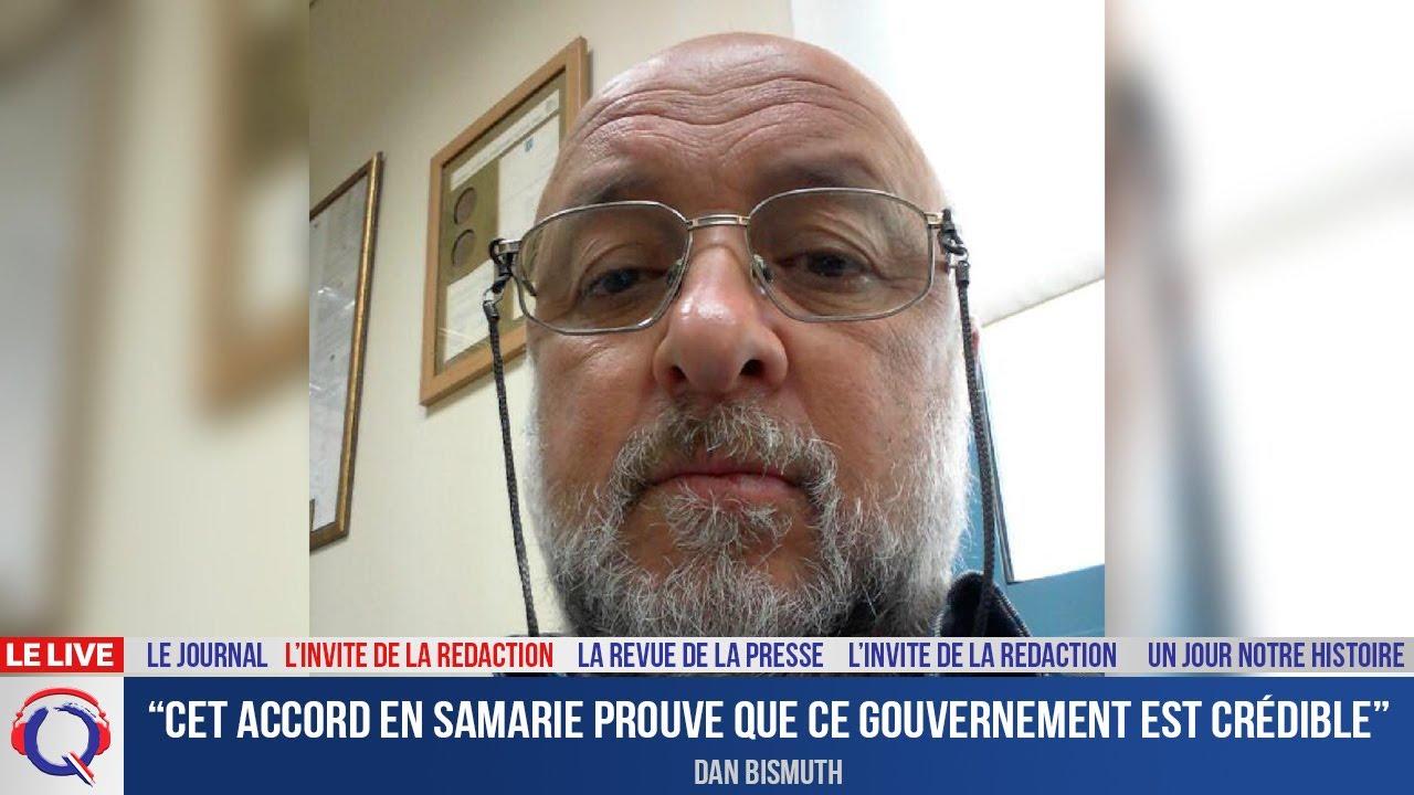 """""""Cet accord en Samarie prouve que ce gouvernement est crédible"""" - L'invité du er juillet 2021"""