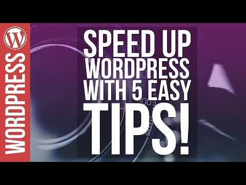 How to Speed Up WordPress Websites with 5 Easy Tips