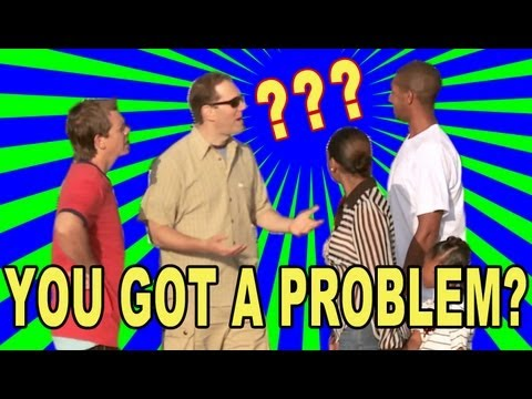 YOU GOT A PROBLEM!? (with Jack Vale)
