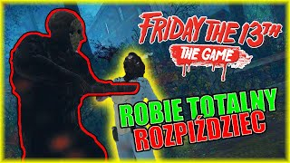 GRAM MORDULCEM I ROBIĘ TOTALNY ROZPIŹDZIEC | Friday the 13th: The Game [#15] | BLADII