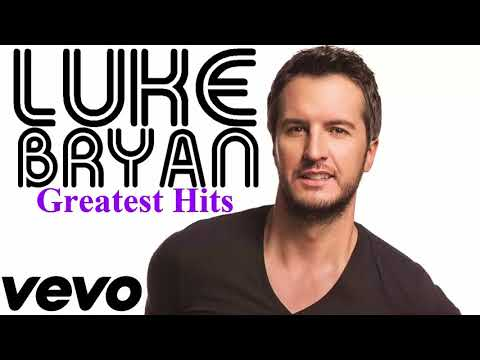 Luke Bryan Greatest Hits | Luke Bryan Full Album