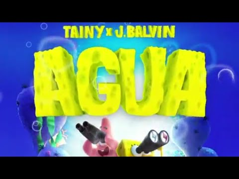 """J Balvin Ft Tainy-Agua (music from""""Sponge On The Run''Movie/Official,Lyrics)Vídeo Official"""