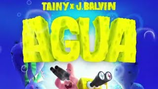 J Balvin Ft Tainy-Agua (music from``Sponge On The Run''Movie/Official,Lyrics)Vídeo Official