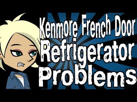 Merveilleux Kenmore French Door Refrigerator Problems