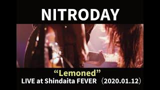 "NITRODAY ""レモンド"" LIVE at 新代田FEVER (2020.01.12)"