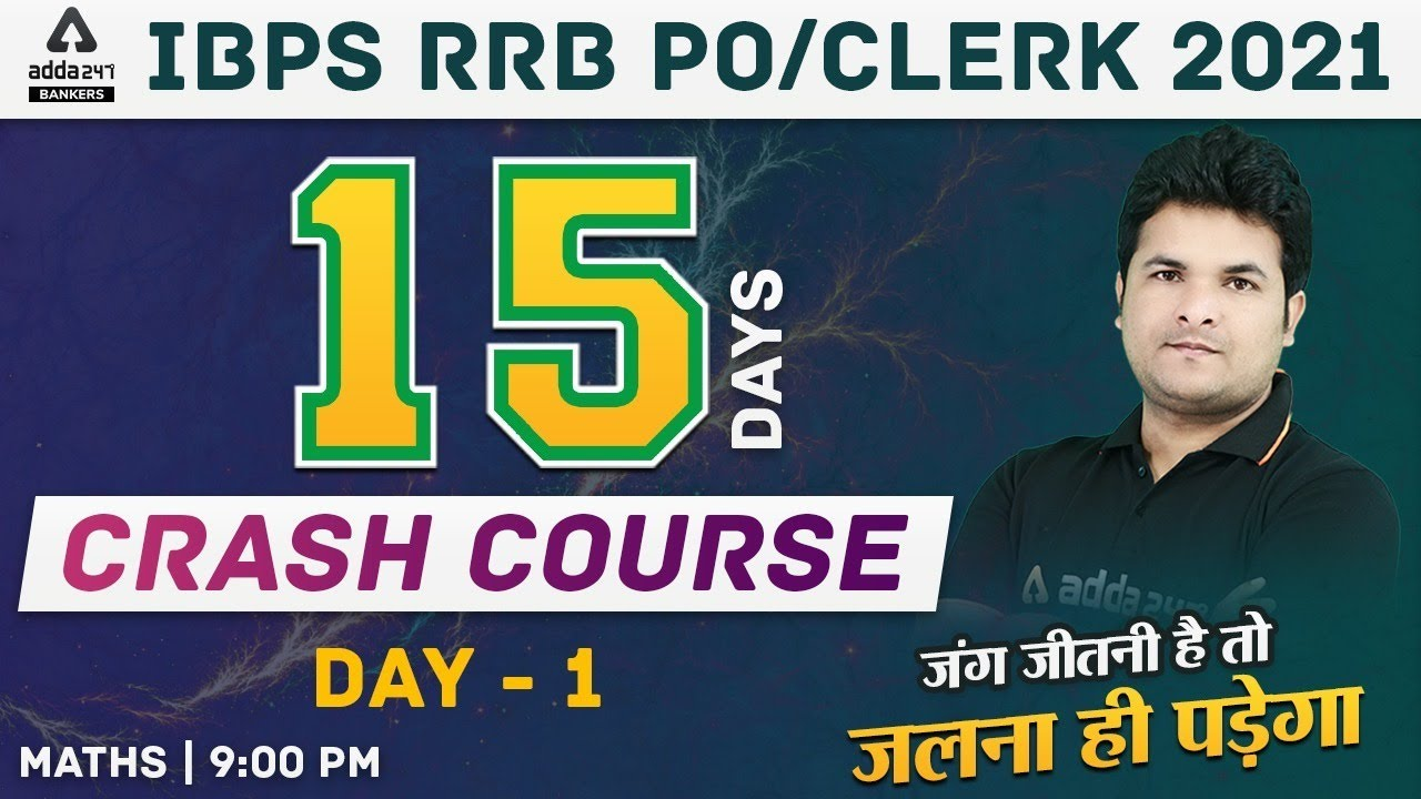 Download IBPS Clerk & RRB PO/Clerk | Maths 15 Days Crash Course Day 1